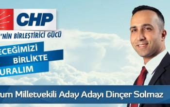 CHP Çorum Milletvekili Aday Adayı Dinçer Solmaz