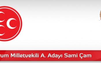 MHP Çorum Milletvekili Aday Adayı Sami Çam