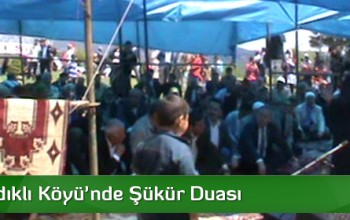 Aşağı Fındıklı Köyü'nde Şükür Duası