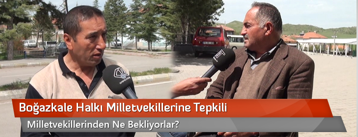 bogazkale-halki-milletvekillerine-tepkili