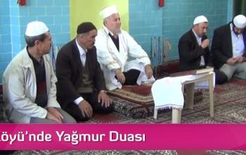 Sütlüce Köyü'nde Yağmur Duası