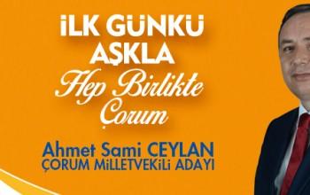 AK Parti Milletvekili Adayı Ahmet Sami Ceylan