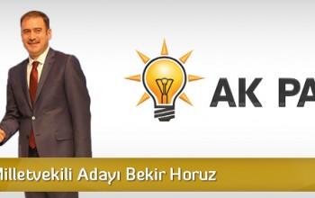 AK Parti Milletvekili Adayı Bekir Horuz