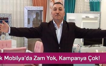 Karabacak Mobilya'da Zam Yok, Kampanya Çok!