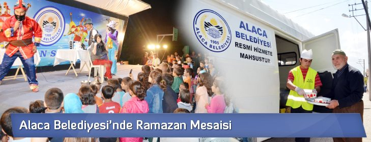 Alaca Belediyesi'nde Ramazan Mesaisi