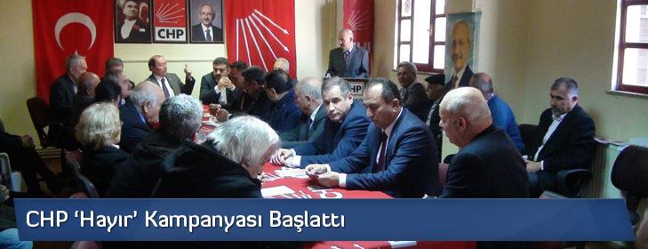 CHP 'Hayır' Kampanyası Başlattı
