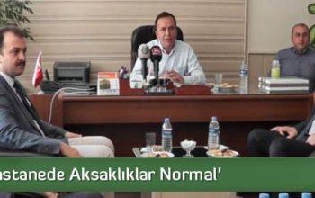 Ceylan 'Hastanede Aksaklıklar Normal'