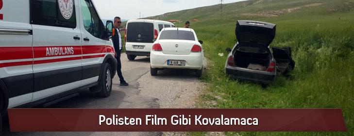Polisten Film Gibi Kovalamaca