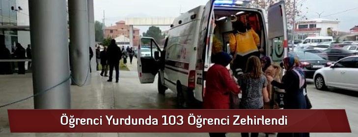 Öğrenci Yurdunda 103 Öğrenci Zehirlendi