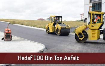 Hedef 100 Bin Ton Asfalt